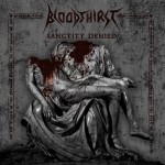 Bloodthirst ‎– Sanctity Denied