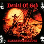 Denial Of God ‎– Klabautermanden