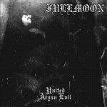 Fullmoon – United Aryan Evil