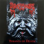 MASSACRE  Tyrants Of Death
