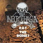 Necrophagia eat the bones