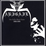 ABIGAIL  The Early Black Years 1992 1995, CD 1