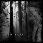 MUST MISSA  Ma Ei Talu Valgust,   DTR CD 1