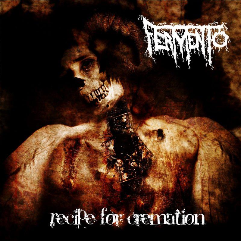 FERMENTO  Recipe For Cremation,   DTR LP 1