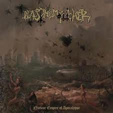 BLASPHEMOPHAGHER  Nuclear Empire of Apocalypse, L..