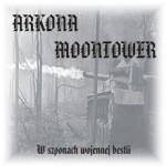 ARKONA / MOONTOWER  W Szponach Wojennej Bestii, S..