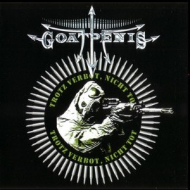 GOATPENIS – Trotz Verbot, Nicht Tot