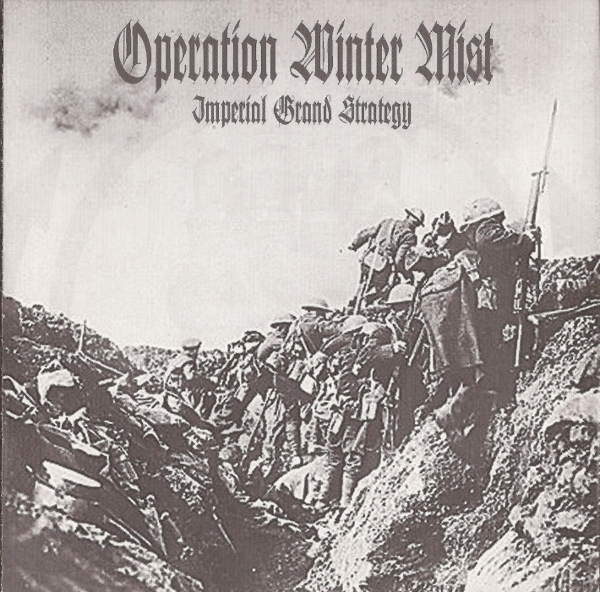 OPERATION WINTER MIST – Grand Imperial Strategy