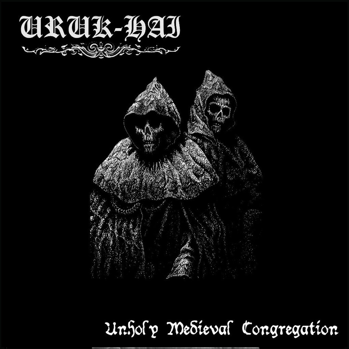 URUK HAI(spa) – Unholy Medieval Congregation