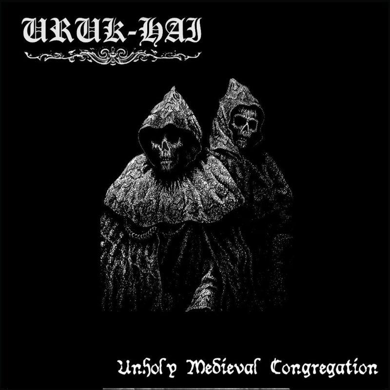 URUK HAI(spa) – Unholy Medieval Congregation