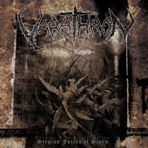 VARATHRON - Stygian Forces of Scorn