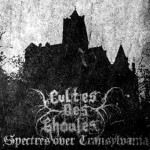 CULTES DES GHOULES Spectres over Transylvania MCD -