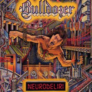 Bulldozer Neurodeliri gatefold LP (Ltd. orange vinyl)
