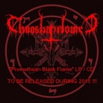 CHAOSBAPHOMET – Promethean Black Flame LP / CD  OUT IN 2015!