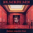 Blackdeath – Satan Macht Frei