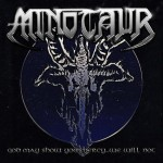 Minotaur ‎– God May Show You Mercy... We Will Not
