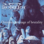 Protector – Ominous Message Of Brutality