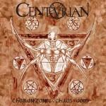 CENTURIAN - Choronzonic Chaos Gods LP