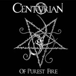 Centurian ‎– Of Purest Fire