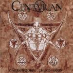 Centurian - Choronzonic Chaos Gods cd