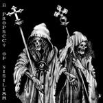 Destruktor & Throneum - A Prophecy Of Nihilism