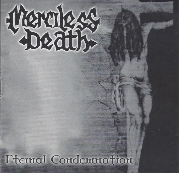 Merciless Death (2) – Eternal Condemnation