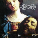 Cryptopsy ‎– None So Vile