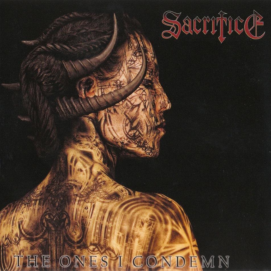 Sacrifice Status: SACRIFICE – The Ones I Condemn LP