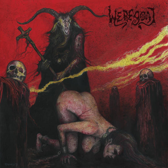 Weregoat ‎– Slave Bitch Of The Black Ram Master