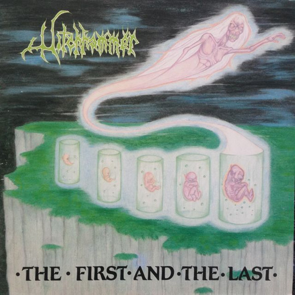 Witchhammer ‎– The First And The Last