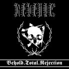 Revenge  – Behold.Total.Rejection