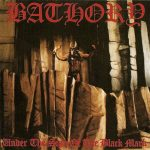 Bathory ‎– Under The Sign