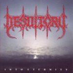 Desultory – Into Eternity