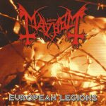 Mayhem ‎– European Legions