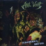 Anal Vomit – Sudamerica Brutal