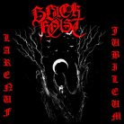 Black Feast – Larenuf Jubileum