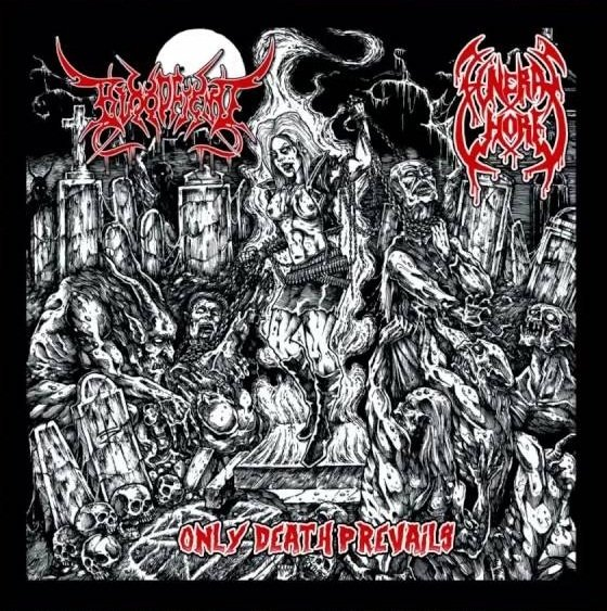 Bloodfiend, Funeral Whore ‎– Only Death Prevails