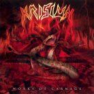 Krisiun – Works Of Carnage
