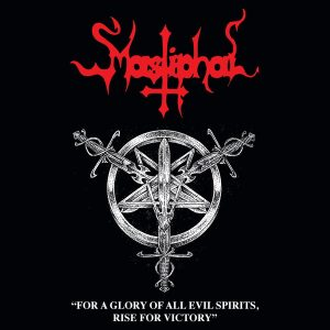 Mastiphal – For A Glory Of All Evil Spirits, Rise For Victory