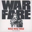 Warfare – Noise, Noise, Noise