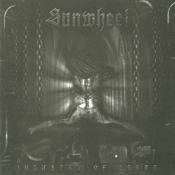 SUNWHEEL – Industry Of Death
