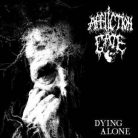 Affliction Gate ‎– Dying alone