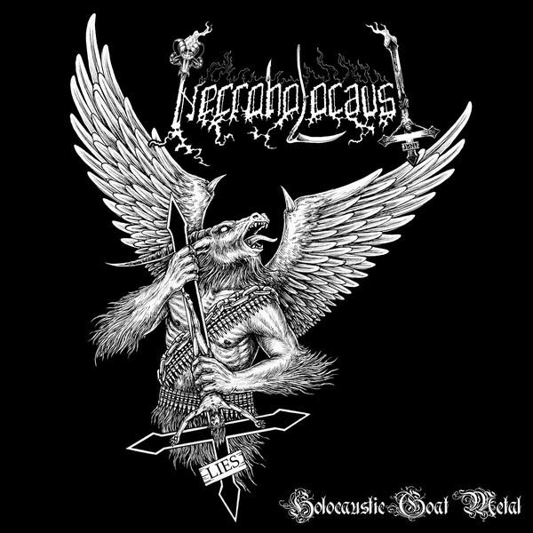 NECROHOLOCAUST — HOLOCAUSTIC GOAT METAL