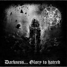 Moontower ‎– Darkness... Glory To Hatred