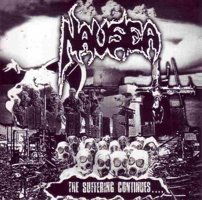"NAUSEA "" THE SUFFERING CONTINUE"