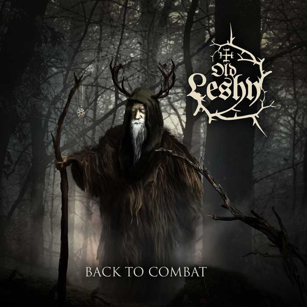 Old Leshy ‎– Back To Combat