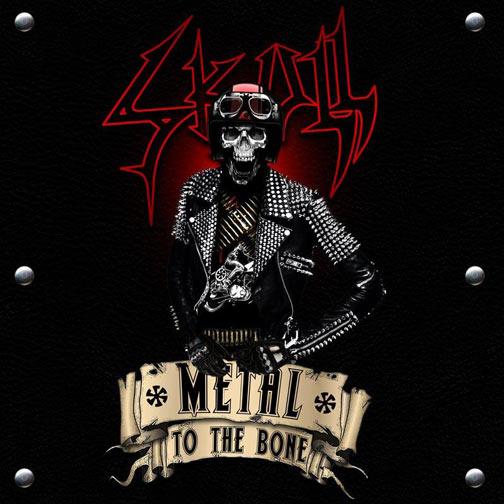"SKULL "" Metal to the Bone"