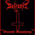 BEHERIT - SEVENTH BLASPHEMY - CD cover