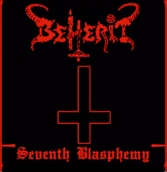 BEHERIT – SEVENTH BLASPHEMY – CD cover