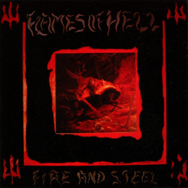 Flames Of Hell – Fire And Steel
